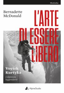 Book Cover: L'ARTE DI ESSERE LIBERO. Voytek Kurtyka