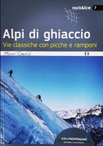 Book Cover: ALPI DI GHIACCIO. Vie classiche con picche e ramponi